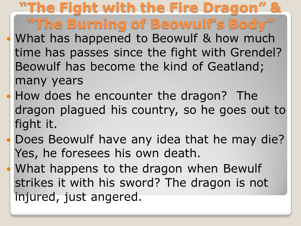 The Fight with the Fire Dragon & The Burning of Beowulf's Body