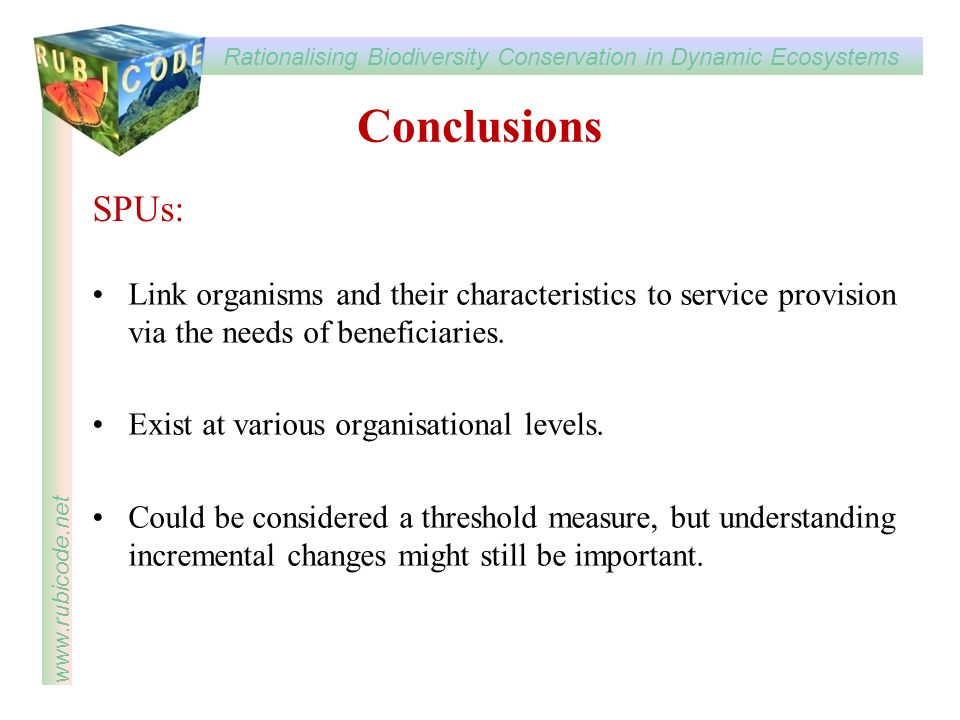 Conclusions SPUs: Link organisms and their characteristics to service provision via the needs of beneficiaries.