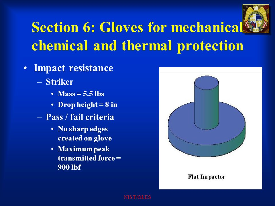 Section 6: Gloves for mechanical chemical and thermal protection