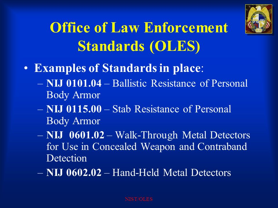 Office of Law Enforcement Standards (OLES)
