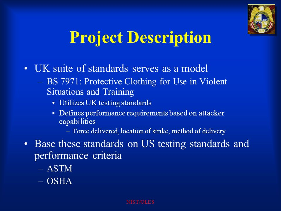 Project Description UK suite of standards serves as a model