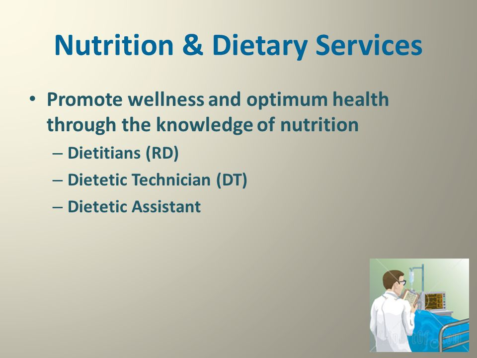 Nutrition & Dietary Services