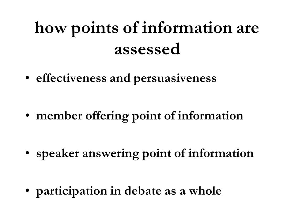 how points of information are assessed