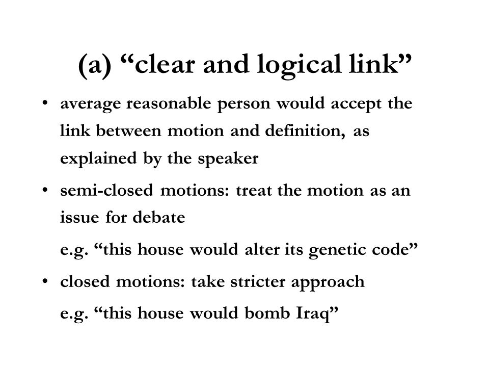 (a) clear and logical link