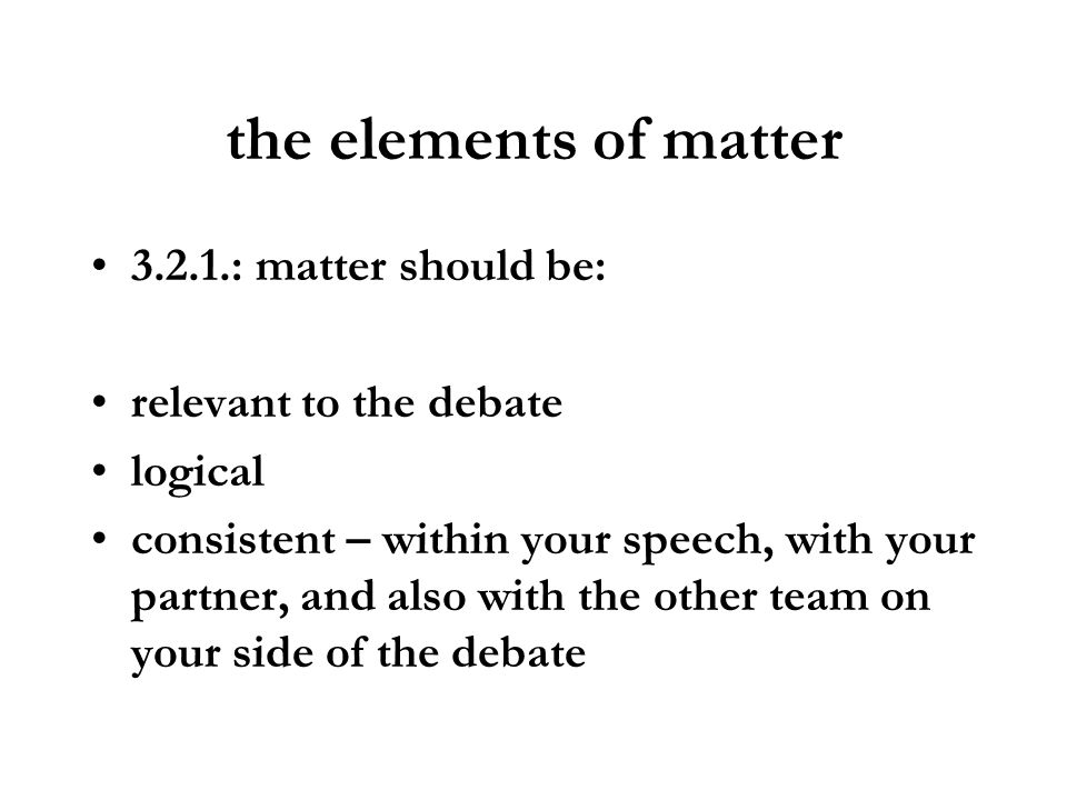 the elements of matter : matter should be: