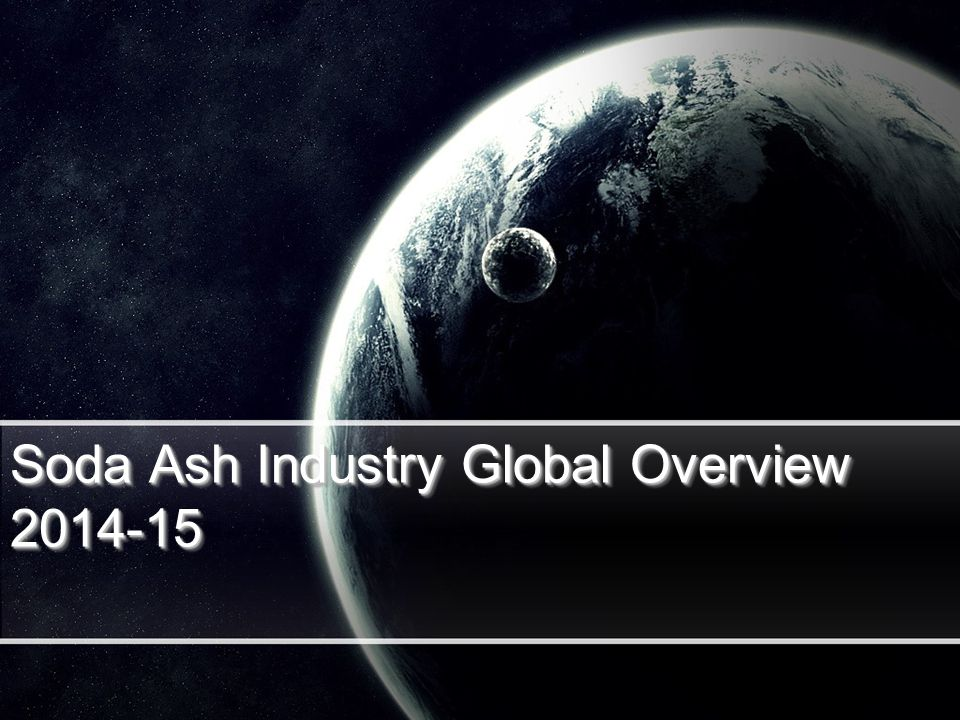 Soda Ash Industry Global Overview