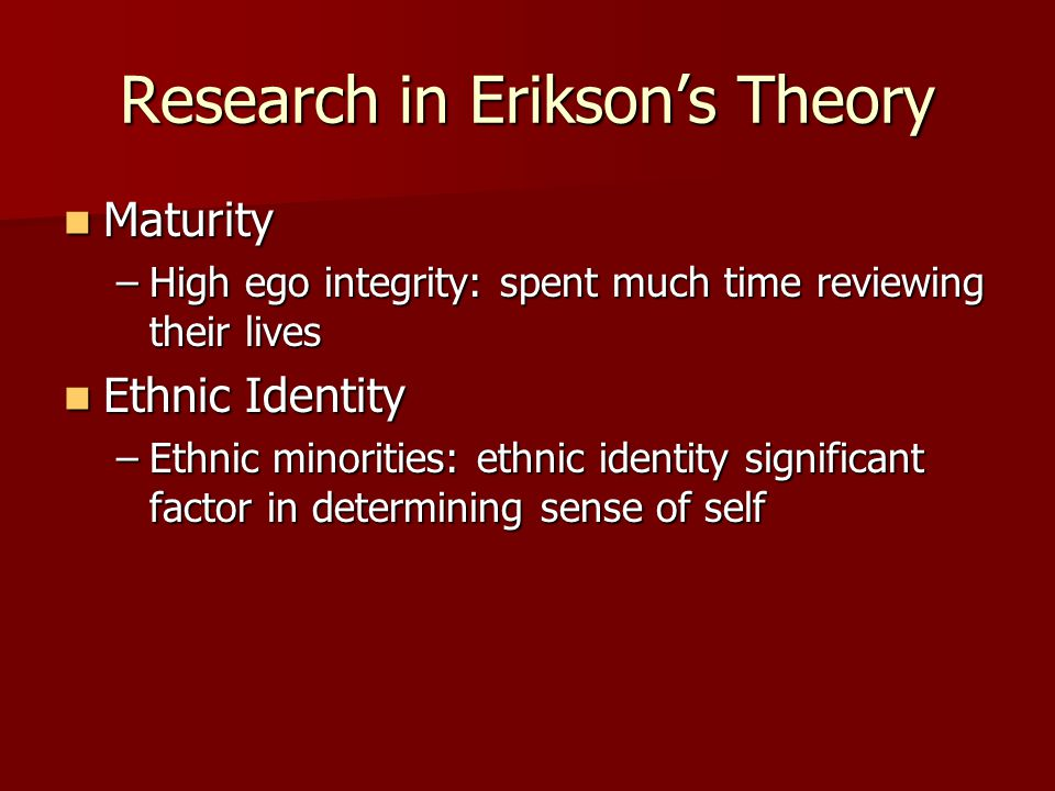 Research in Erikson's Theory