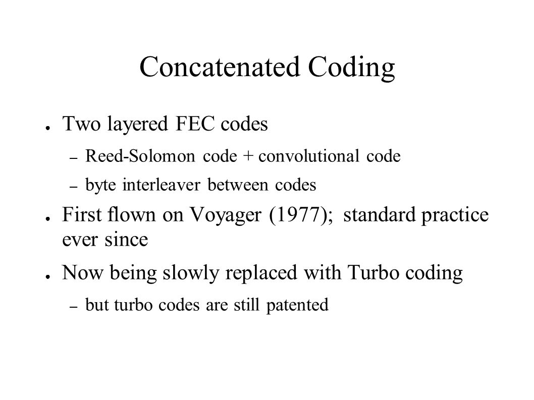 Concatenated Coding Two layered FEC codes