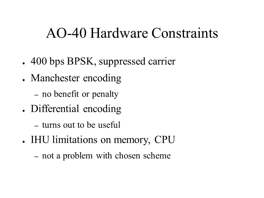 AO-40 Hardware Constraints