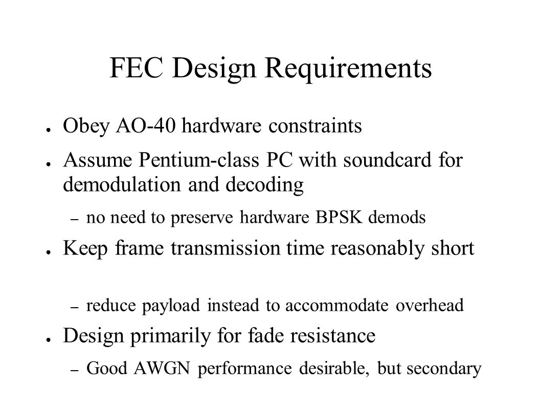 FEC Design Requirements