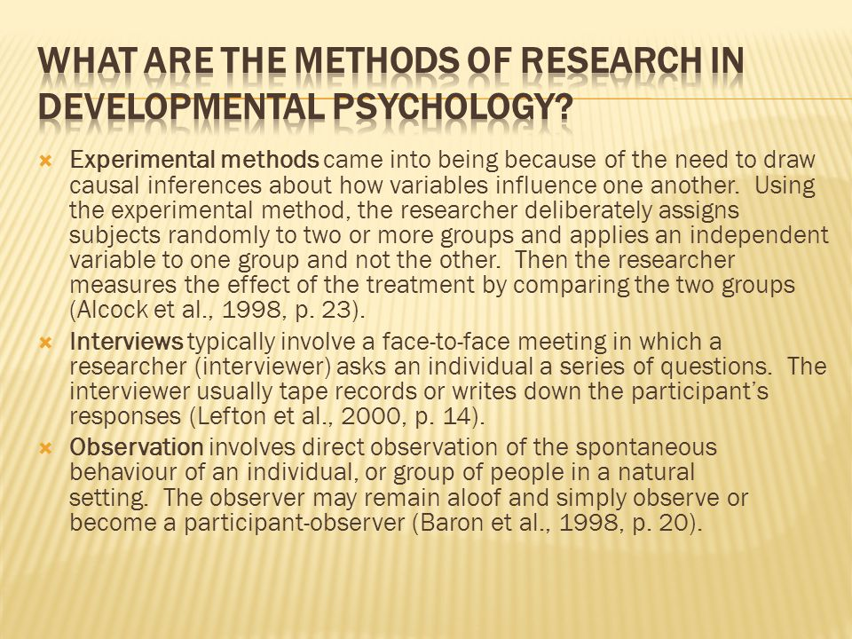 What are the methods of research in developmental psychology