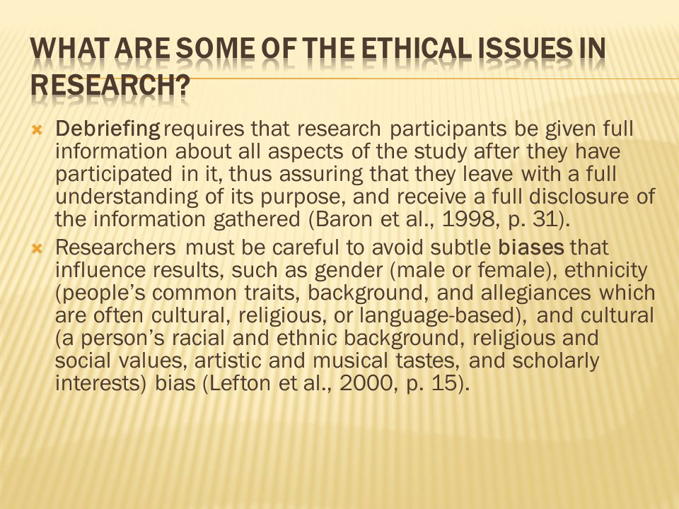 What are some of the ethical issues in research