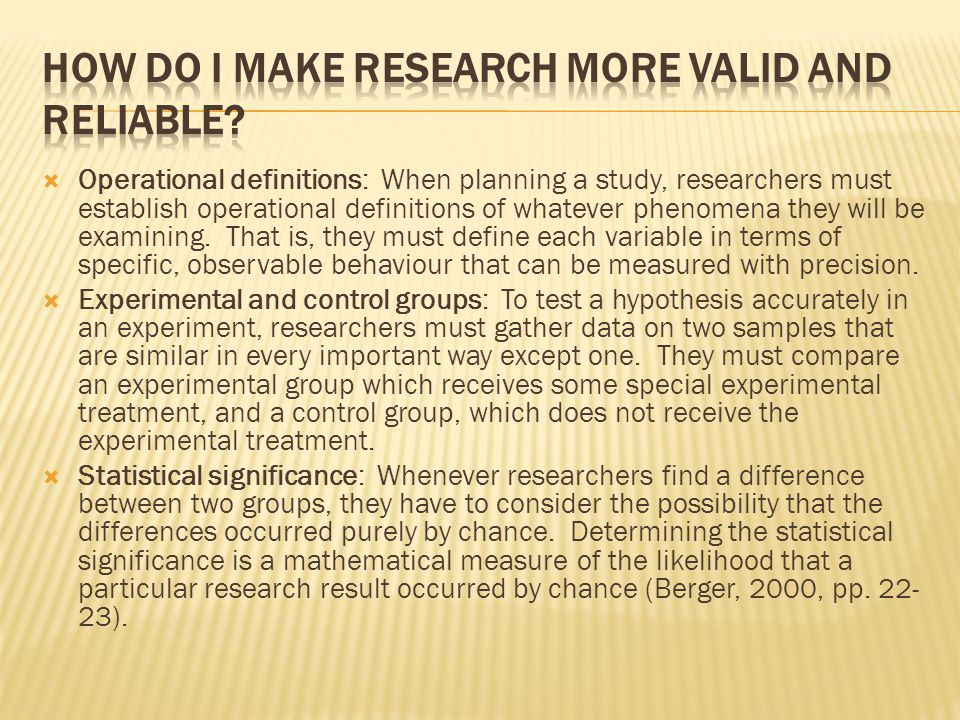 How do I make research more valid and reliable