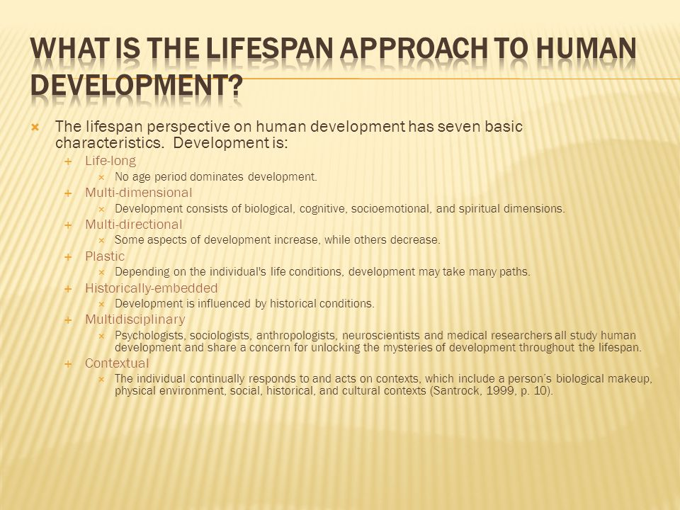 What is the lifespan approach to human development