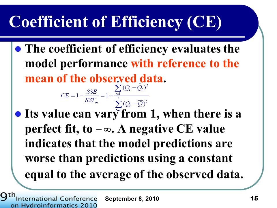 Coefficient of Efficiency (CE)