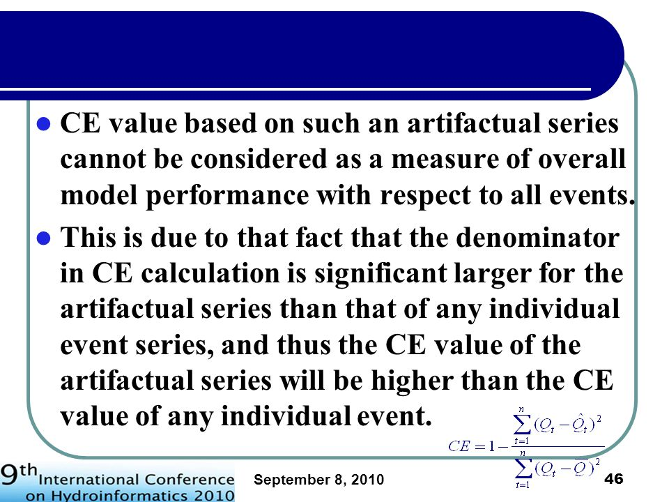 CE value based on such an artifactual series cannot be considered as a measure of overall model performance with respect to all events.