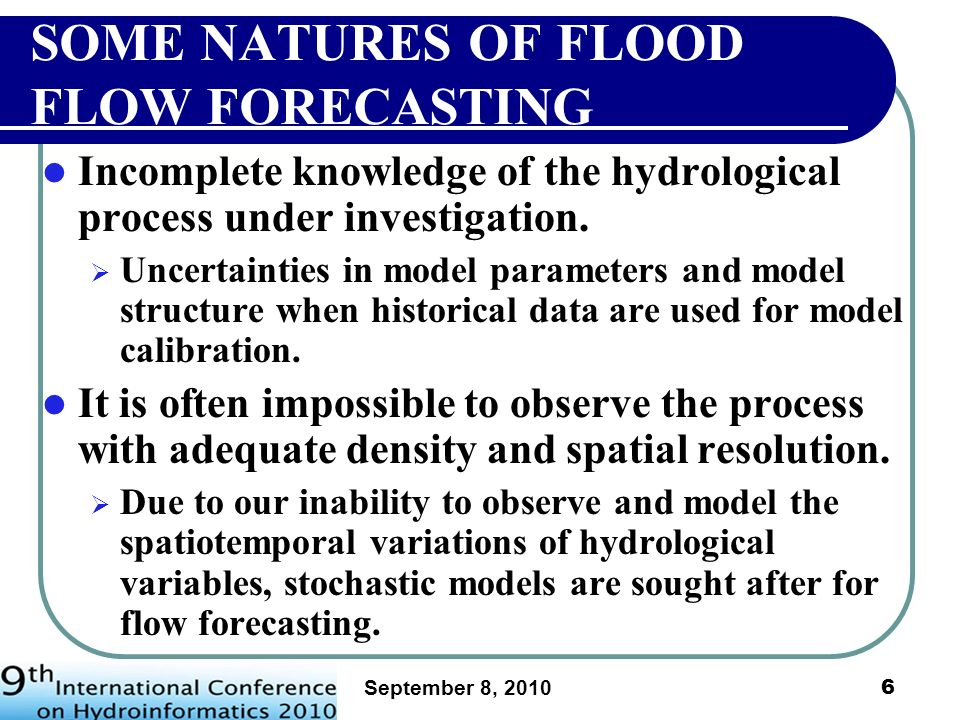 SOME NATURES OF FLOOD FLOW FORECASTING