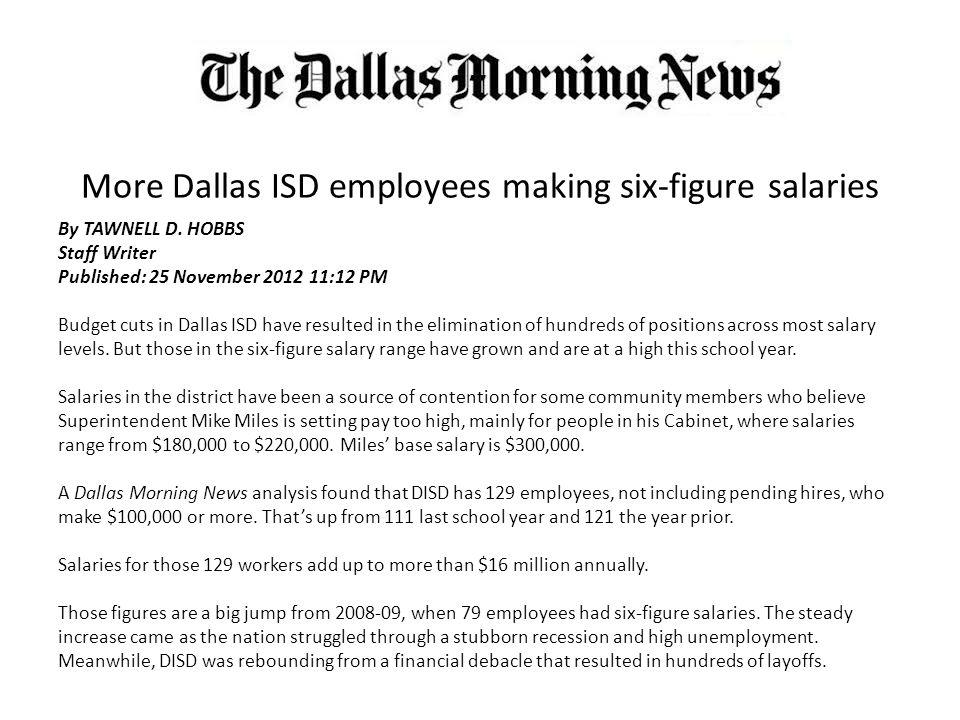 More Dallas Isd Employees Making Six Figure Salaries