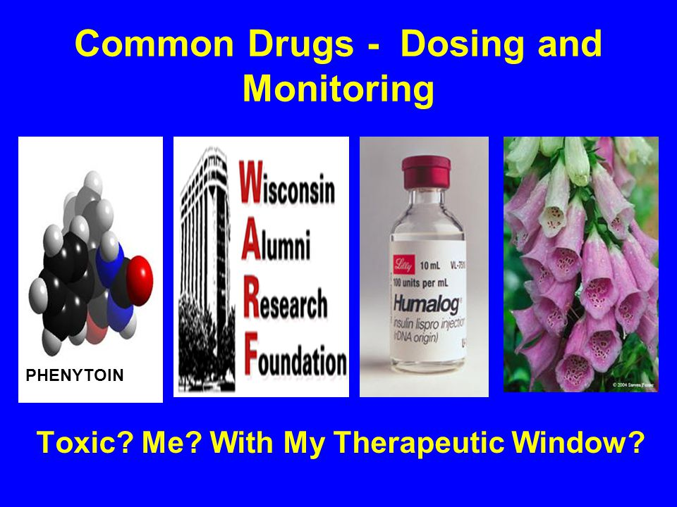 Common Drugs - Dosing and Monitoring - ppt download