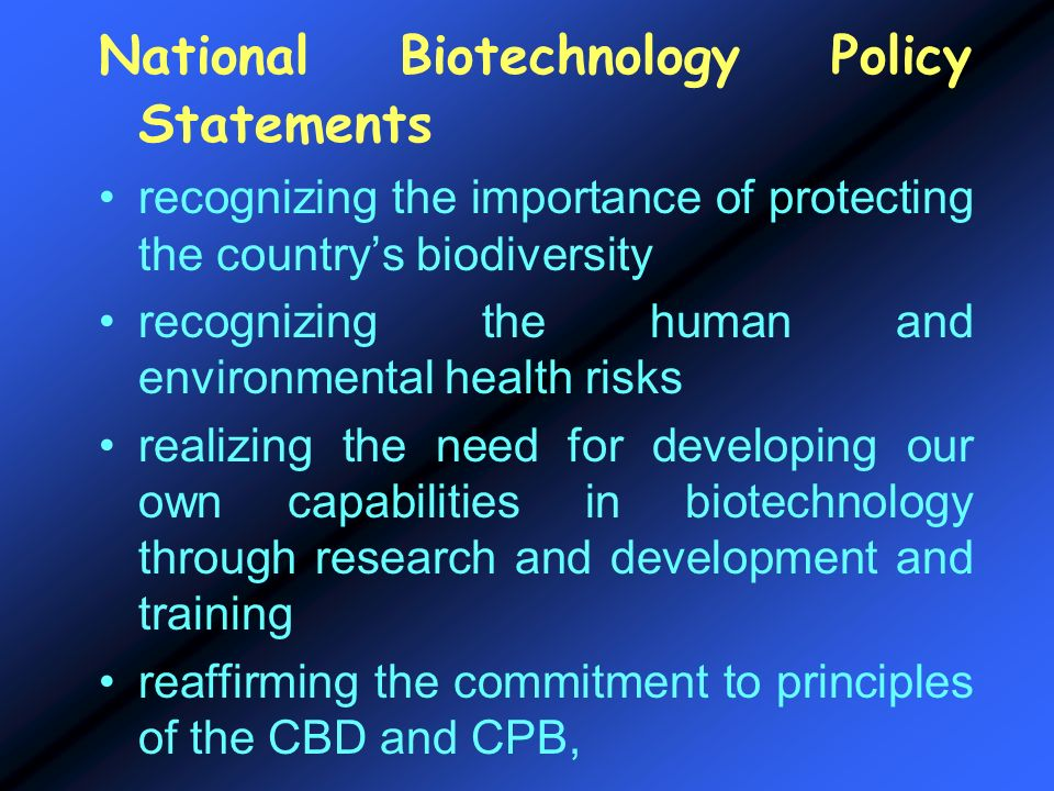 National Biotechnology Policy Statements