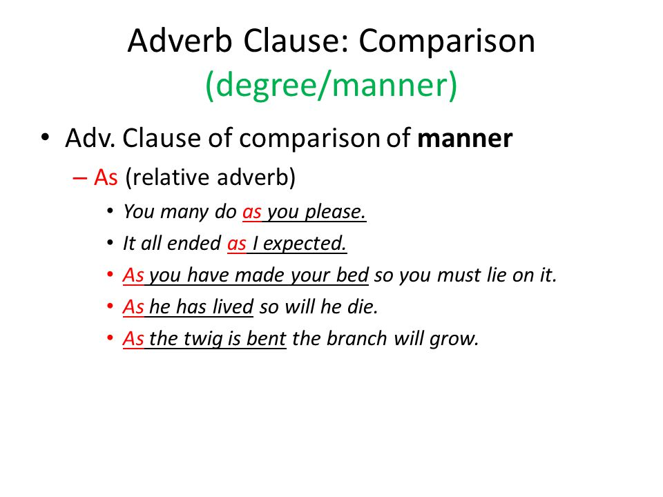 adverb clause of comparison