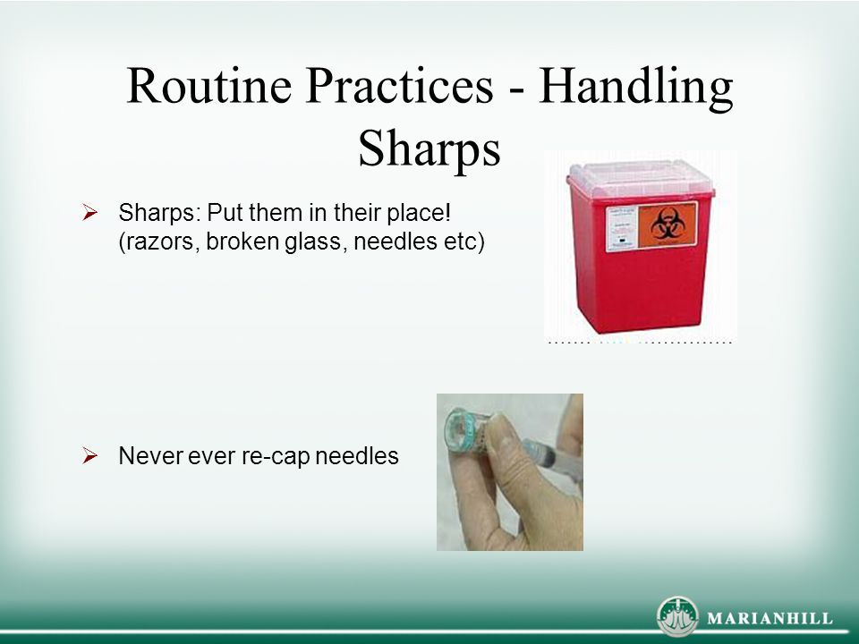 Routine Practices - Handling Sharps
