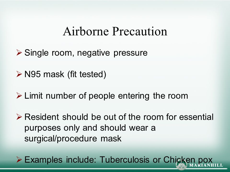 Airborne Precaution Single room, negative pressure