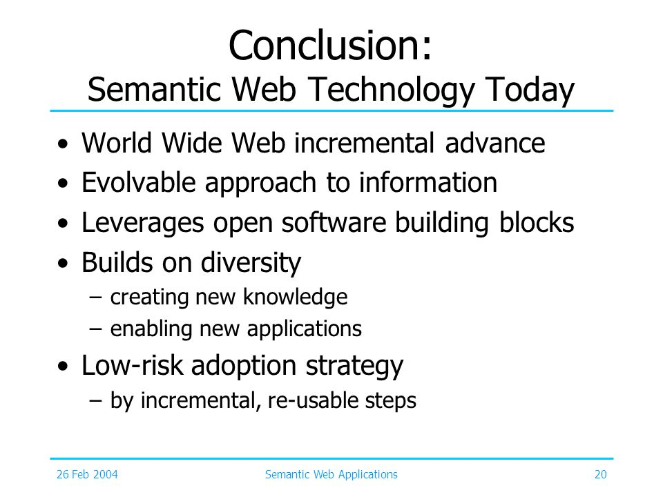 Conclusion: Semantic Web Technology Today