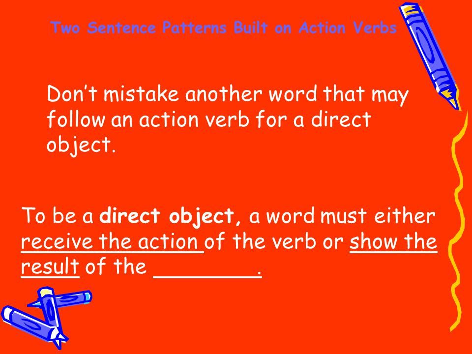Two Sentence Patterns Built On Action Verbs Ppt Video Online Download
