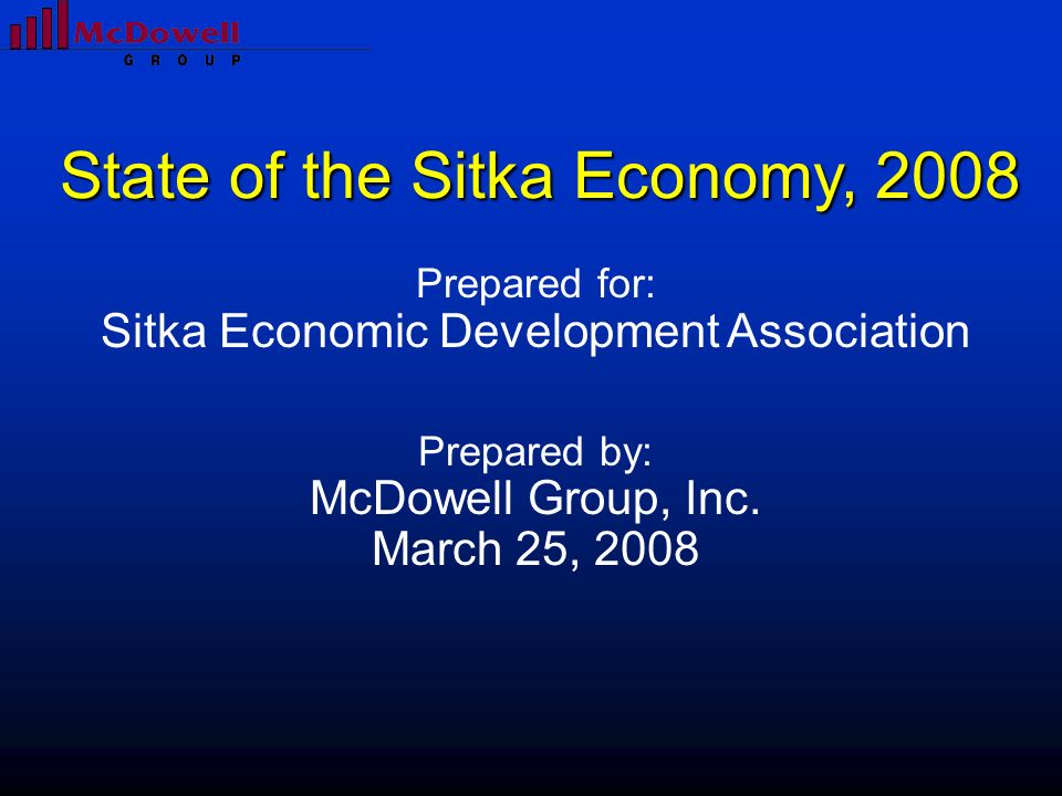 State of the Sitka Economy, 2008