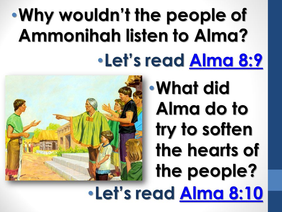 Why wouldn't the people of Ammonihah listen to Alma