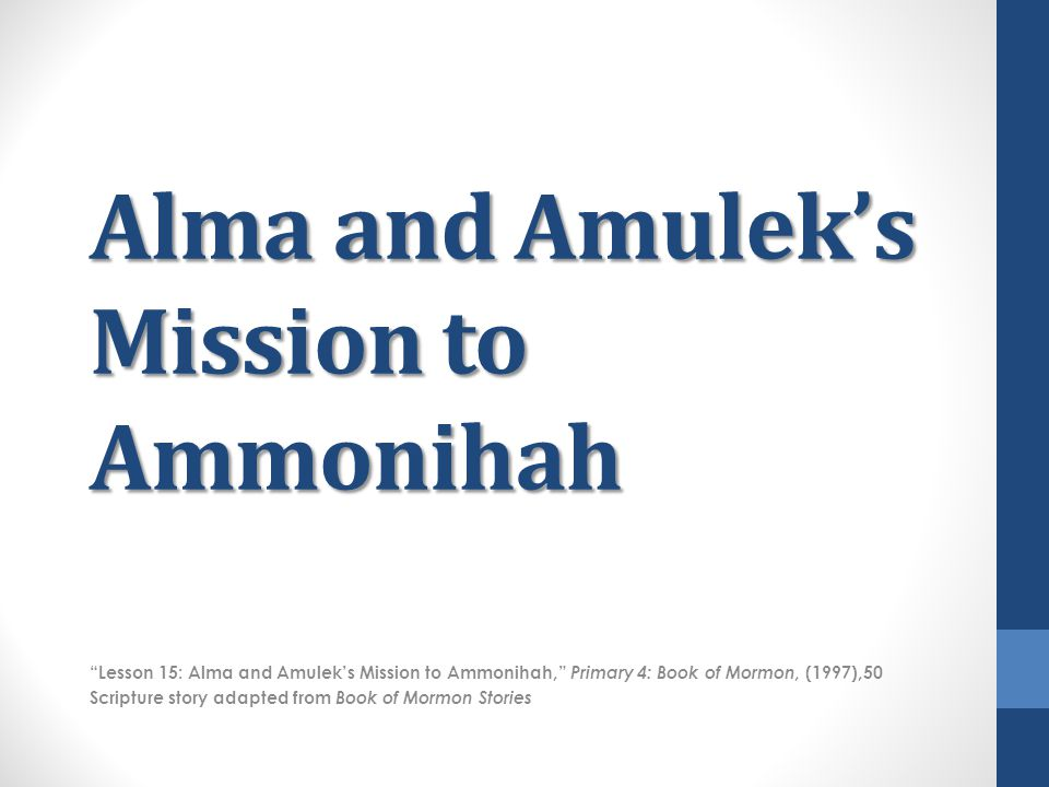 Alma and Amulek's Mission to Ammonihah