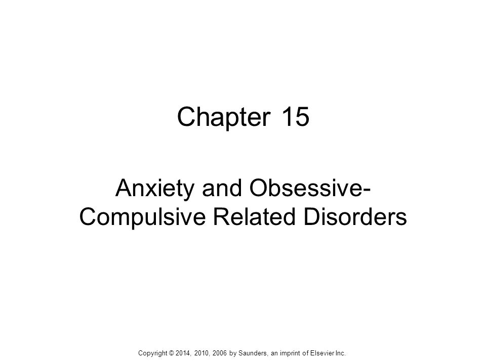 Anxiety and Obsessive-Compulsive Related Disorders