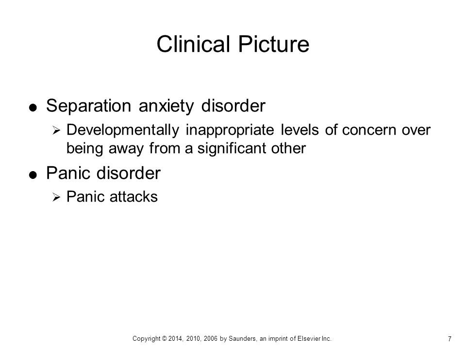 Clinical Picture Separation anxiety disorder Panic disorder
