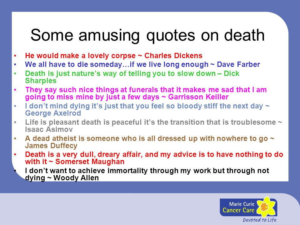 Some amusing quotes on death