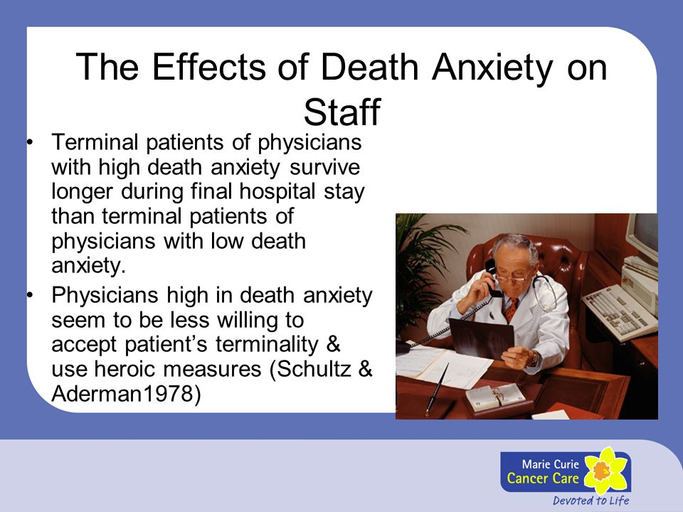 The Effects of Death Anxiety on Staff