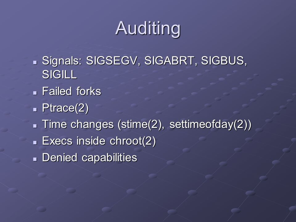 Auditing Signals: SIGSEGV, SIGABRT, SIGBUS, SIGILL Failed forks