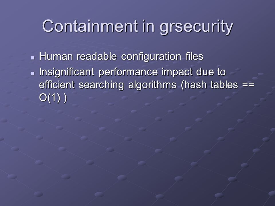 Containment in grsecurity