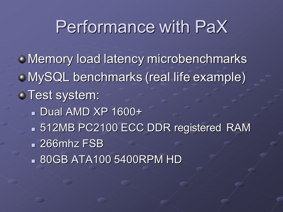 Performance with PaX Memory load latency microbenchmarks