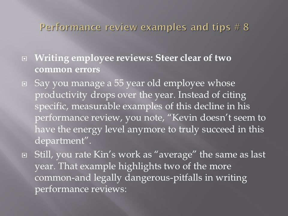 writing your performance review Completed examples: you can view these examples on-screen or print them by selecting the print function from your browser menu management review.