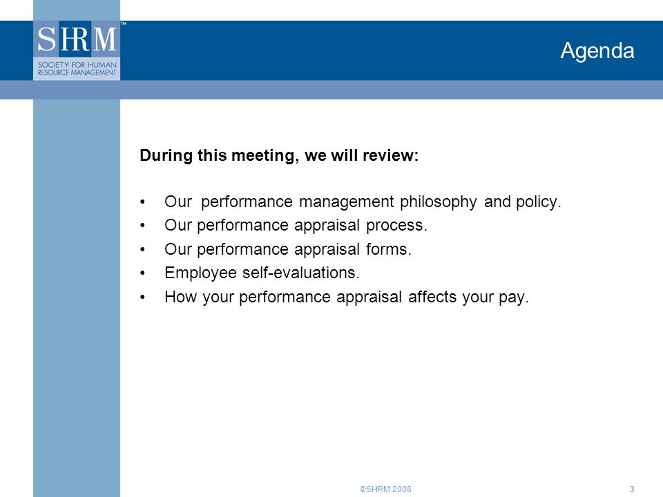 Agenda During this meeting, we will review: