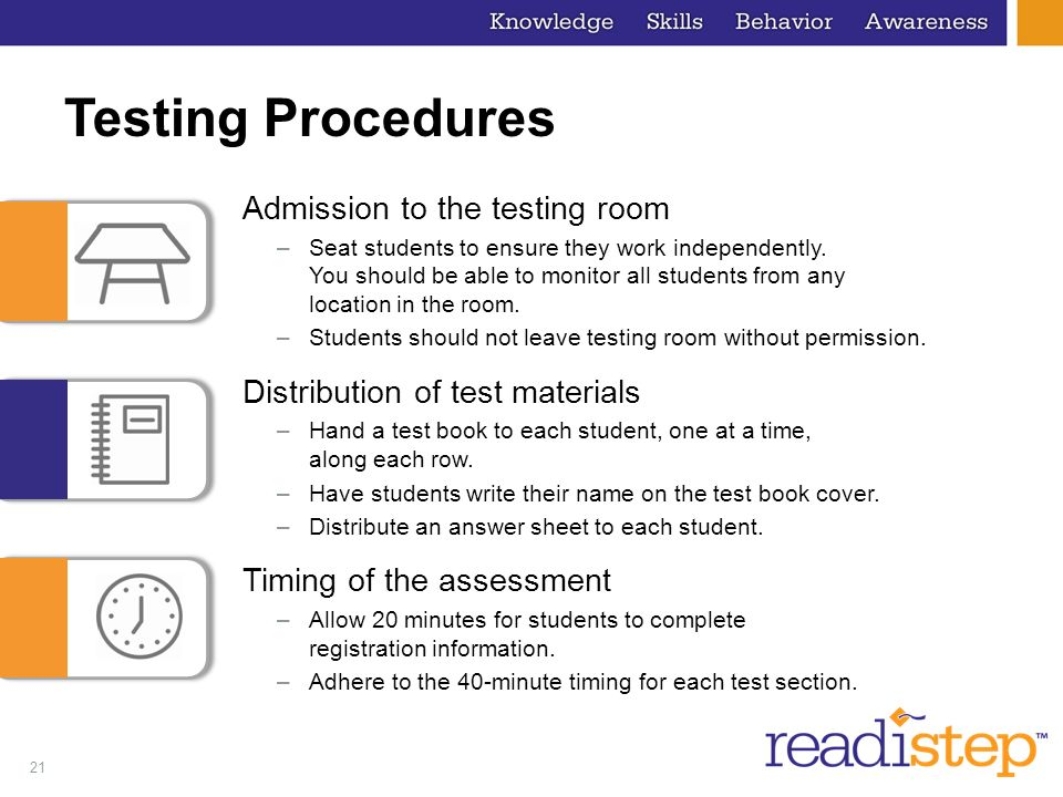 Testing Procedures Admission to the testing room