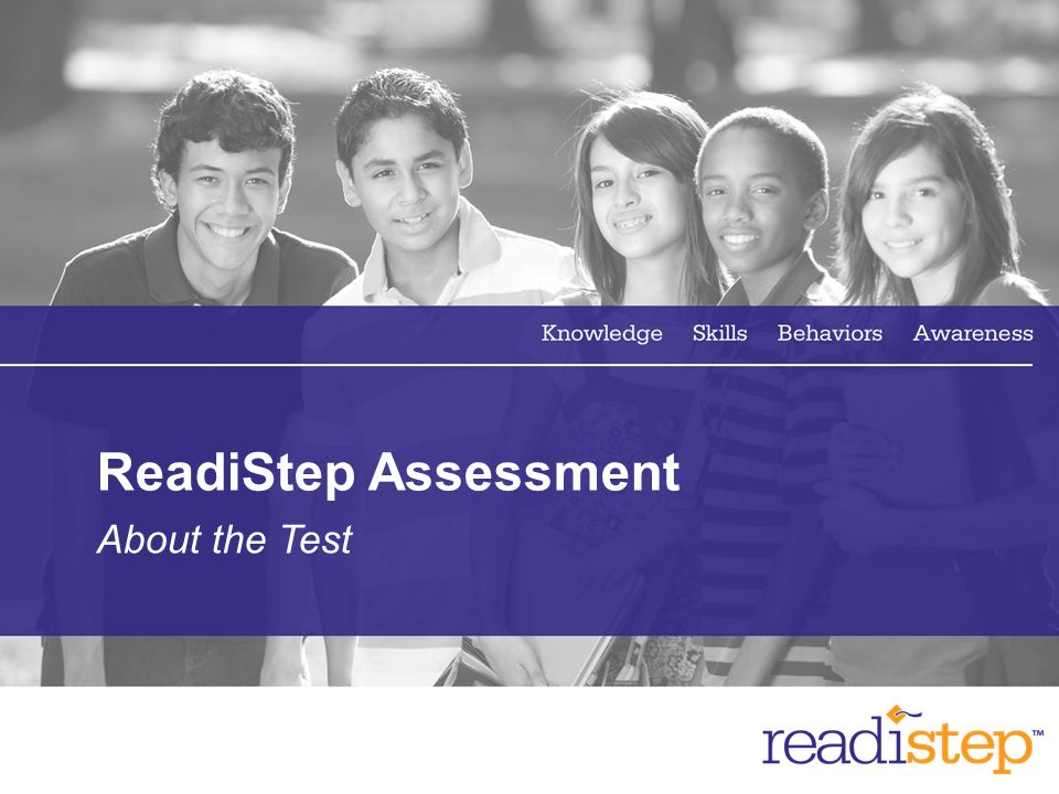 ReadiStep Assessment About the Test
