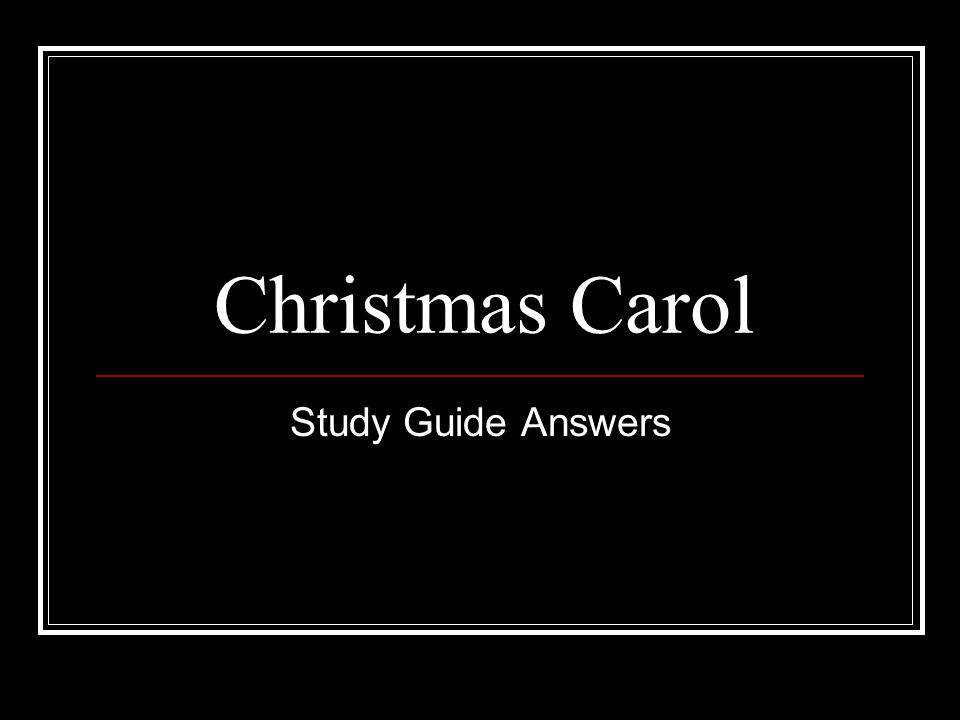 Christmas Carol Study Guide Answers