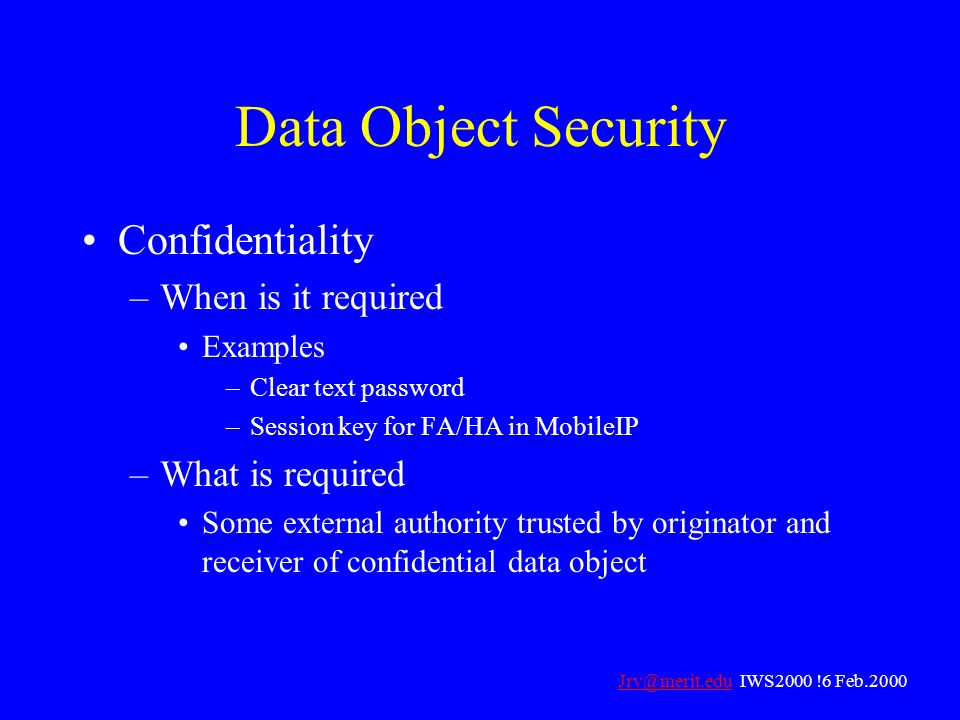 Data Object Security Confidentiality When is it required