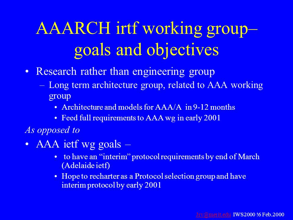 AAARCH irtf working group– goals and objectives
