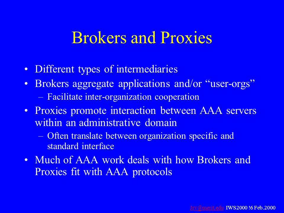 Brokers and Proxies Different types of intermediaries