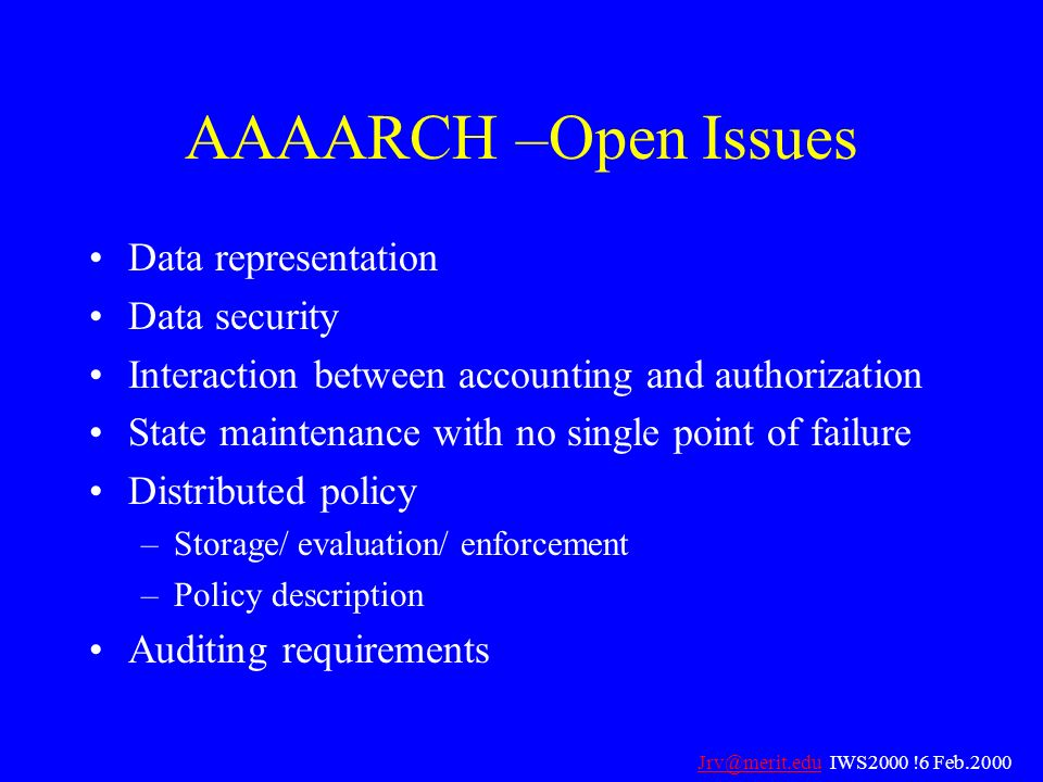 AAAARCH –Open Issues Data representation Data security