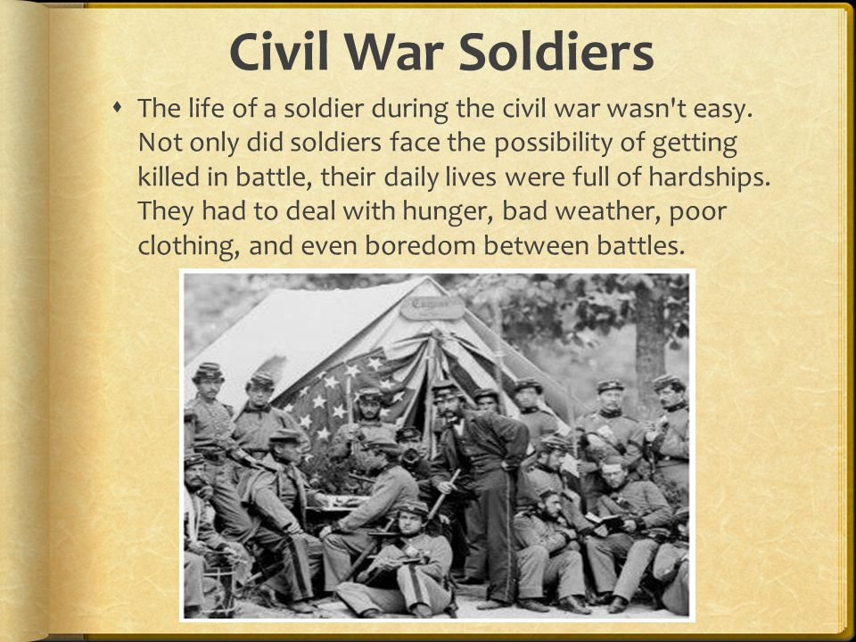 daily life of a civil war soldier