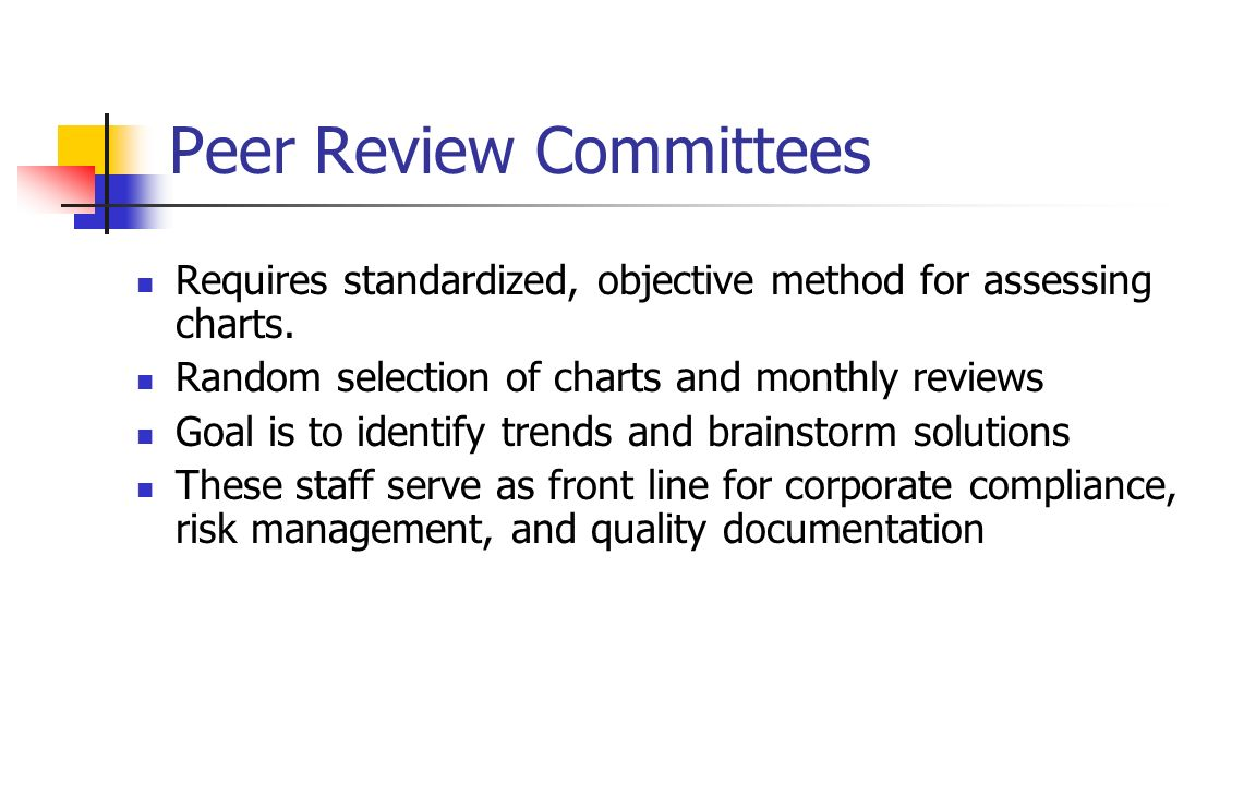 Peer Review Committees